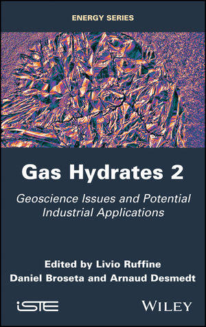 Gas Hydrates 2: Geoscience Issues and Potential Industrial Applications