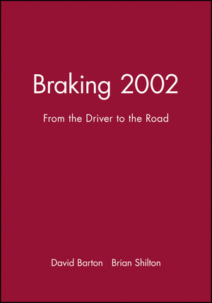 Braking 2002: From the Driver to the Road
