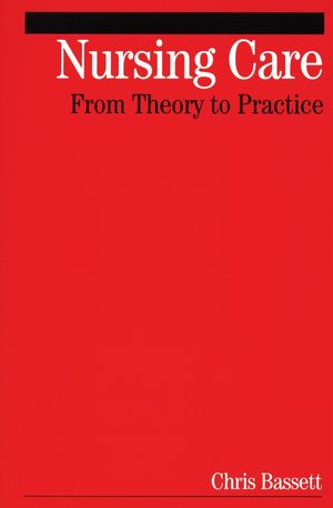 Nursing Care: From Theory to Practice