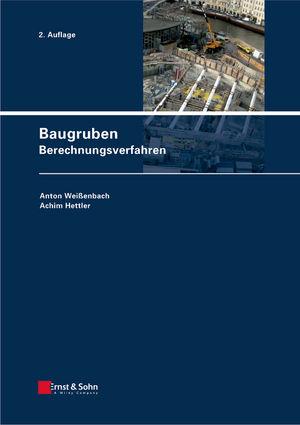 Baugruben: Berechnungsverfahren, 2nd Edition