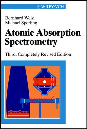 Atomic Absorption Spectrometry, 3rd, Completely Revised Edition (3527285717) cover image