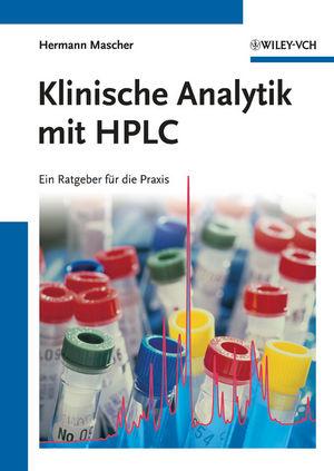 Klinische Analytik mit HPLC
