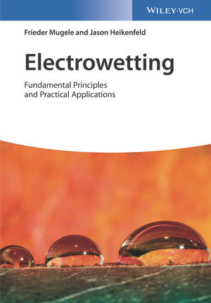 Electrowetting: Fundamental Principles and Practical Applications
