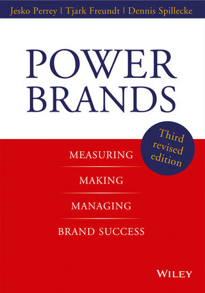Power Brands: Measuring, Making, and Managing Brand Success, 3rd Edition
