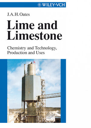 Lime and Limestone: Chemistry and Technology, Production and Uses