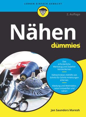 Nähen für Dummies, 2., überarbeitete Auflage