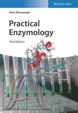 Practical Enzymology, 3rd Edition
