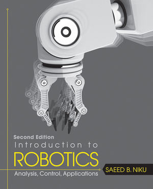 Introduction to Robotics: Analysis, Control, Applications, 2nd Edition (EHEP001617) cover image