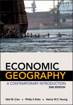 Economic Geography: A Contemporary Introduction, 2nd Edition (EHEP002417) cover image