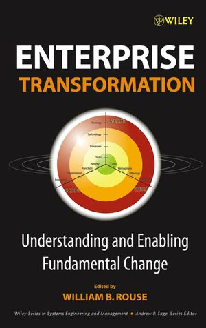 Enterprise Transformation: Understanding and Enabling Fundamental Change (0470007818) cover image