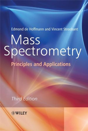 Mass Spectrometry: Principles and Applications, 3rd Edition (0470033118) cover image