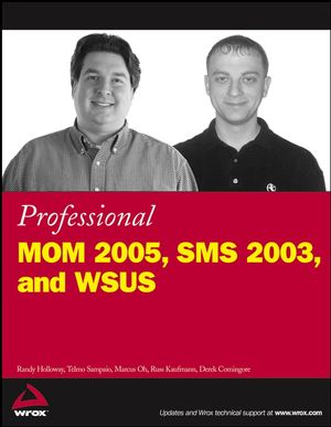 Professional MOM 2005, SMS 2003, and WSUS  (0470048018) cover image