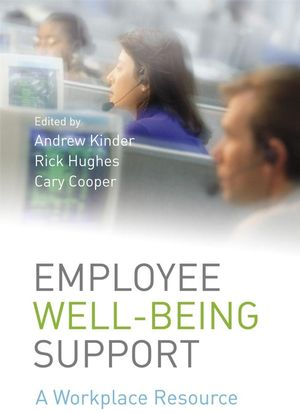 Employee Well-being Support: A Workplace Resource (0470060018) cover image