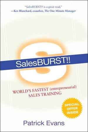 SalesBURST!!: World's Fastest (entrepreneurial) Sales Training
