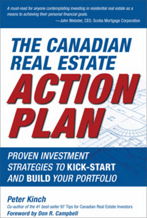 The Canadian Real Estate Action Plan: Proven Investment Strategies to Kick Start and Build Your Portfolio (0470158018) cover image