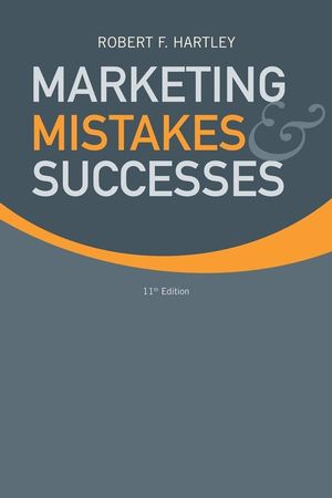 Marketing Mistakes and Successes, 11th Edition (0470169818) cover image