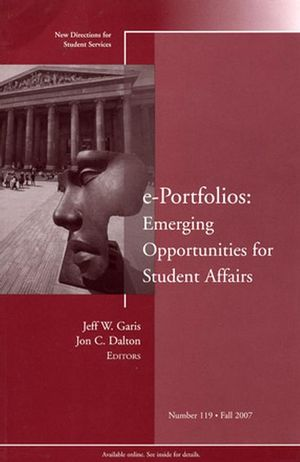e-Portfolios: Emerging Opportunities for Student Affairs: New Directions for Student Services, Number 119 (0470255218) cover image