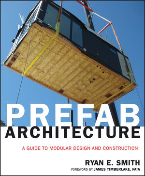 Prefab Architecture: A Guide to Modular Design and Construction (0470275618) cover image