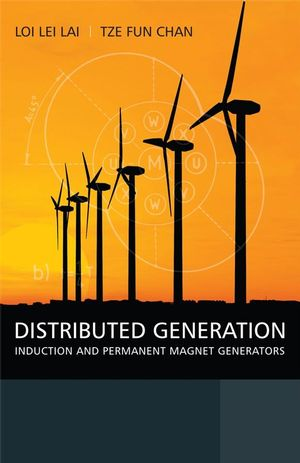 Distributed Generation: Induction and Permanent Magnet Generators (0470511818) cover image