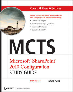 MCTS Microsoft SharePoint 2010 Configuration Study Guide: Exam 70-667 (0470627018) cover image