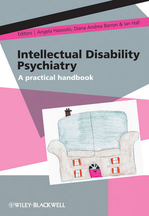 Intellectual Disability Psychiatry: A Practical Handbook