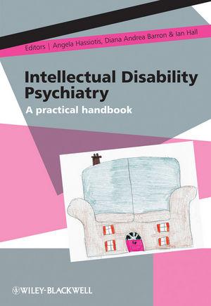 Intellectual Disability Psychiatry: A Practical Handbook