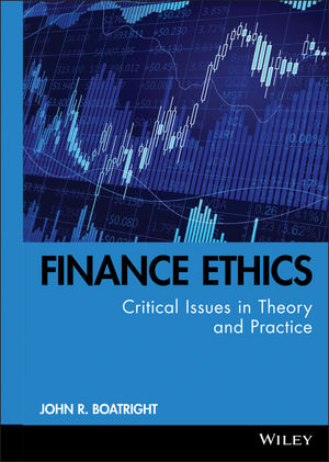 Finance Ethics: Critical Issues in Theory and Practice (0470768118) cover image