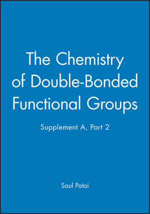 The Chemistry of Double-Bonded Functional Groups, Supplement A, Part 2