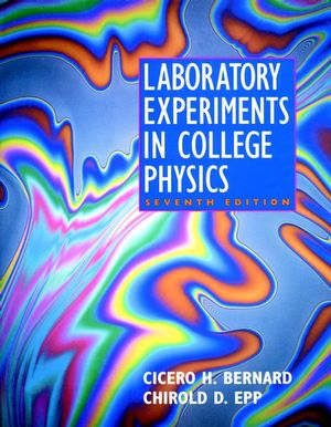 Laboratory Experiments in College Physics, 7th Edition