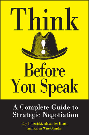 Think Before You Speak: A Complete Guide to Strategic Negotiation  (0471013218) cover image