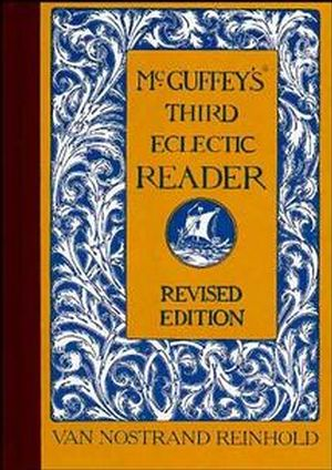 McGuffey's Third Eclectic Reader, Revised Edition