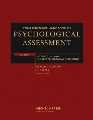 Comprehensive Handbook of Psychological Assessment, Volume 1: Intellectual and Neuropsychological Assessment