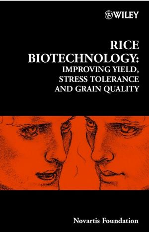 Rice Biotechnology: Improving Yield, Stress Tolerance and Grain Quality (0471496618) cover image