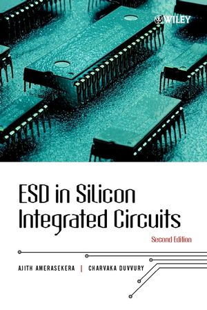 ESD in Silicon Integrated Circuits, 2nd Edition