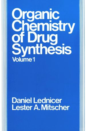 The Organic <span class='search-highlight'>Chemistry</span> of Drug Synthesis, Volume 1