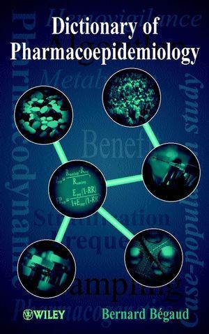 Dictionary of Pharmacoepidemiology