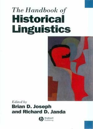 The Handbook of Historical Linguistics (0631195718) cover image