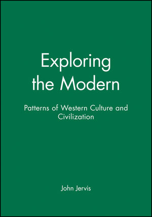 Exploring the Modern: Patterns of Western Culture and Civilization