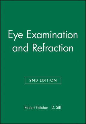 Eye Examination and Refraction, 2nd Edition (0632051418) cover image