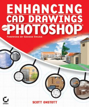 Enhancing CAD Drawings with Photoshop (0782151418) cover image