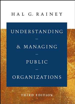Understanding and Managing Public Organizations, 3rd Edition (0787965618) cover image