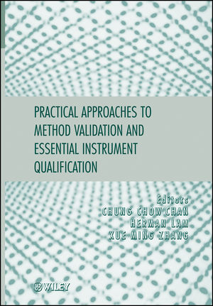 Practical Approaches to Method Validation and Essential Instrument Qualification (1118060318) cover image