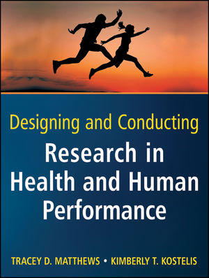Designing and Conducting Research in Health and Human Performance (1118067118) cover image