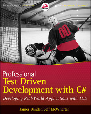 Professional Test Driven Development with C#: Developing Real World Applications with TDD (1118102118) cover image