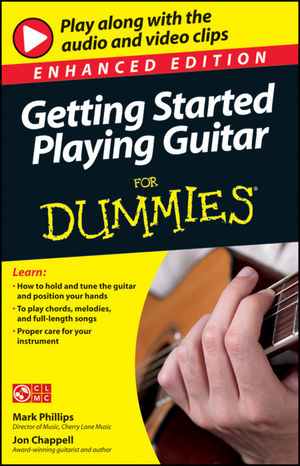 Getting Started Playing Guitar For Dummies, Enhanced Edition