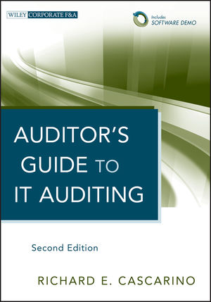 Auditor's Guide to IT <span class='search-highlight'>Auditing</span>, + Software Demo, 2nd Edition