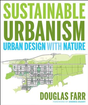 Sustainable Urbanism: Urban Design With Nature (1118174518) cover image