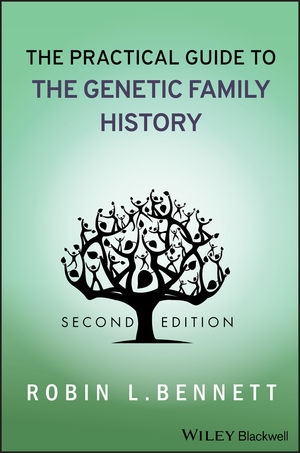 The Practical Guide to the Genetic Family History, 2nd Edition (1118209818) cover image
