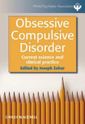 Obsessive Compulsive Disorder: Current Science and Clinical Practice (1118308018) cover image