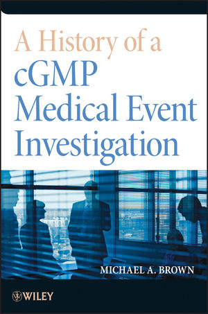 A History of a cGMP Medical Event Investigation (1118396618) cover image